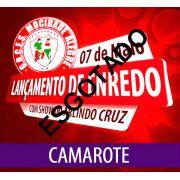 CAMAROTE - FESTA DE LAN�AMENTO ENREDO CARNAVAL 2017